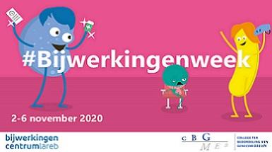 Van 2-6 november 2020 is het Bijwerkingenweek. Hierin wordt extra aandacht gevraagd voor het melden van bijwerkingen