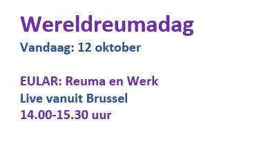 Vandaag 12 oktober op Wereldreumadag een live uitzending van EULAR in Brussel over Reuma en Werk